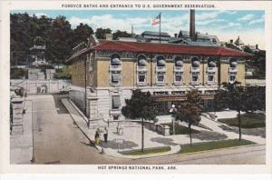 Arkansas Hot Springs Fordyce Baths and Entrance To U S Government Reservation...