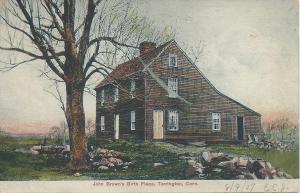 John Brown's Birth Place, Torrington, Connecticut, early postcard, used in 1907