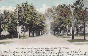 Indiana Michigan City Pine Street Looking North From Eighth Street