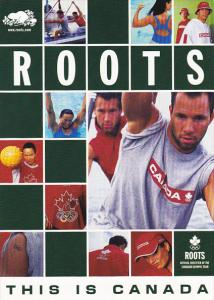 Advertising Roots Canada Official Outfitters Of The Canadian Olympic Team