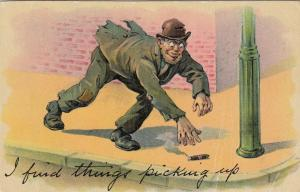 Hobo Comic , 1900-10s ; I Find things picking up , cigar