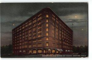 Denver CO - Brown Palace Hotel Night View Postcard - c1910 Postcard