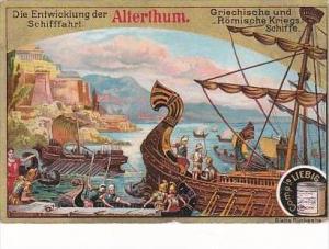 Liebig S453 Evolution Of Ships No 1 Griechische &  Roemische Kriegs Schiffe