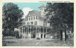 MAMMOTH SPRING , Arkansas , 1900-10s ; Nettleton Hotel