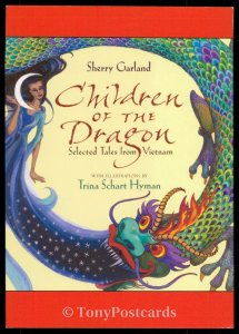 Children of the Dragon - Selected Tales from Vietnam - Sherry Garland