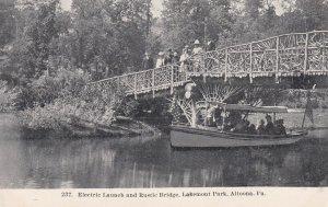 ALTOONA, Pennsylvania, 1900-1910's; Electric Launch And Rustic Bridge, Lakemont