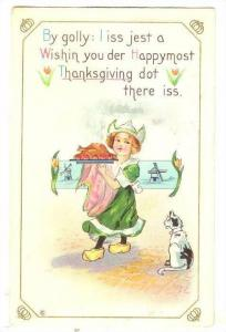 By golly: I iss jest a Wishin you der Happymost Thanksgiving dot ther iss, Wi...