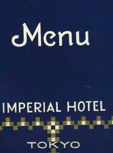 MK-075 Japan, Tokyo, Imperial Hotel Menu 1950's Restaurant Vintage