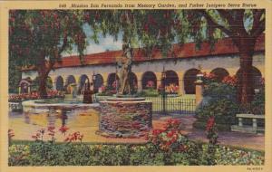 Mission San Fernando From Memory Garden And Father Junipero Serra Statue Los ...