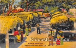 Seminole Indians Postcard Miami, FL, USA Seminole Indian Huts