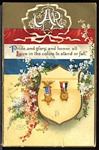 USA Patriotic With Flag GAR Medals Pride & Glory..Small Tear at Bottom CDS 1909
