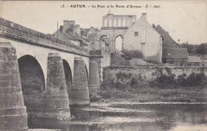 AUTUN, Saone Et Loire, France, 1900-1910's; Le Pont et la Porte D'Arroux