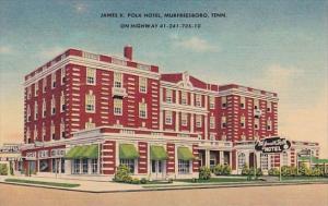 Tennessee Murfreesboro James K Polk Hotel