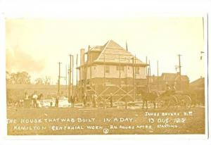 RP; House that was built in a day, HAMILTON , Ontario , Canada , 13 Aug 1913