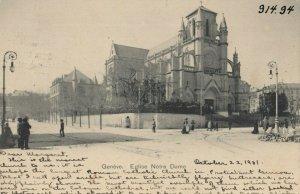 GENEVE , Switzerland , 1901 ; Eglise Notre Dame