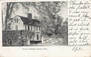 Putnam's Bithplace, Danvers, Massachusetts, Early Postcard, Used in 1906