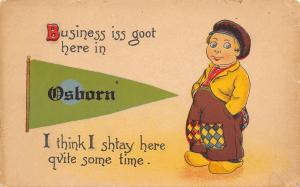 Business is Goot Here in Osborn Wisconsin~I'll Stay~1914 Pennant Postcard