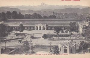 La Gare du Midi et le Pic du Midi d'Ossau, Les Bassks Pyrenees, PAU, Pyrenees...
