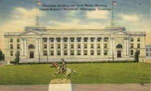 Municipal Building - Wilmington, Delaware DE