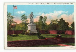 Postcard Memorial to Pioneer Mothers of Covered Wagon Days, Springfield, OH ME4.