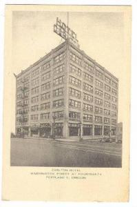 Exterior, Carlton Hotel, Portland,Oregon,00-10s