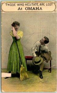 1912 OMAHA, Nebraska Romance / Greetings Postcard Those Who Hesitate, Are Lost