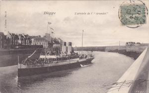 DIEPPE, Seine Maritime, France; L'arrivee de l' Arundel, PU-1905
