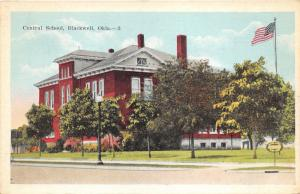 Blackwell Oklahoma~Central School~Trees on Lawn~Flag on Right~1920s Pc