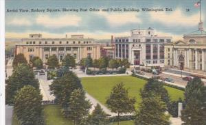 Delaware Wilmington Aerial View Rodney Square Showing Post Office & Public Bu...