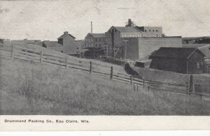 EAU CLAIRE , Wisconsin, 1900-10s; Drummond Packing Company