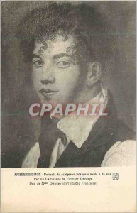 Old Postcard Museum of Dijon Portrait of the sculptor Francois Rude 18. As a ...