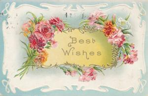 Flowers with Best Wishes Greetings - pm 1912 at Naples NY - DB
