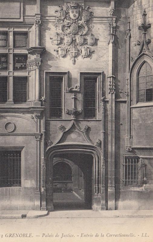 GRENOBLE, France, 1900-10s; Palais de Justice, - Entree de la Correctionelle