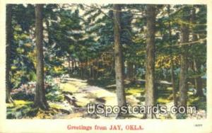 Jay, Okla Postcard      ;      Jay, OK Post Card Jay OK Unused