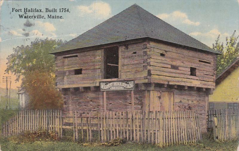 Fort Halifax, Built 1754, WATERVILLE, Maine, PU-1915