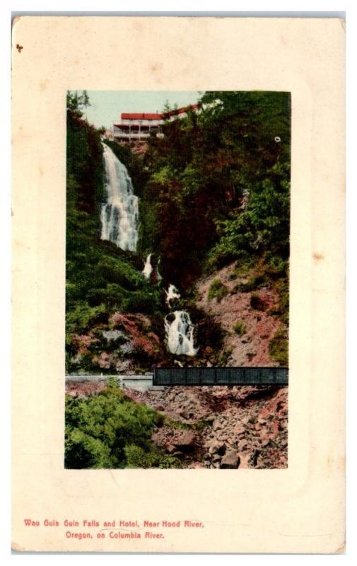 Wau Guin Guin Falls and Hotel near Hood River, OR on the Columbia River Postcard