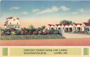 F5/ Laurel Maryland Postcard Linen Roadside Crescent Tourist Home Cabins