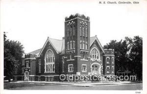 Churches Vintage Postcard Circleville, Ohio, USA Vintage Postcard ME Church