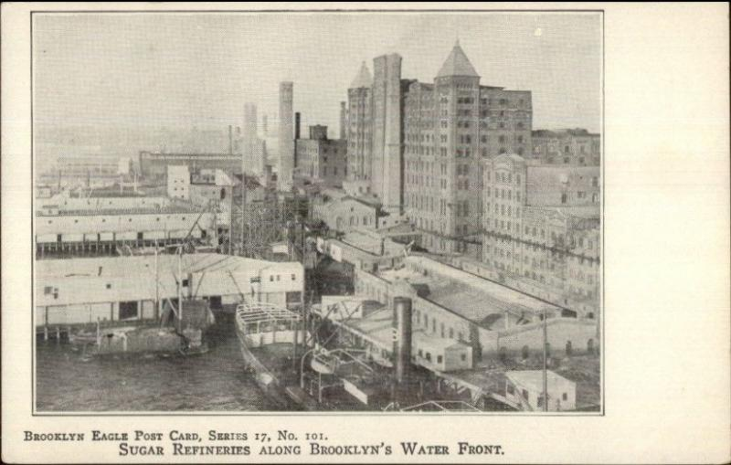 Brooklyn Eagle Postcard Series #101 c1905 Postcard Sugar Refineries