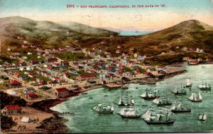 California San Francisco In The Year Of '49 1912