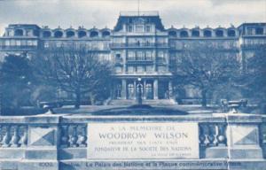 Switzerland Geneve Le Palais des Nations et le Plaque Commemorative Wilson