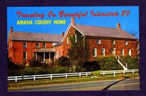 IA AMANA Colony Home Interstate 80 IOWA PC Postcard