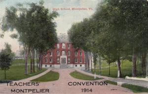 MONTPELIER, Vermont , High School, Teachers' Convention 1914
