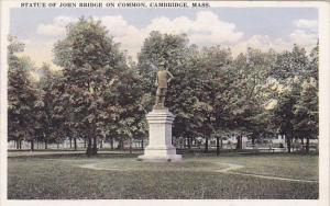 Statue Of John Bridge On Common Cambridge Massachusetts
