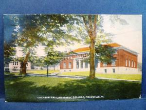 Postcard PA Meadville Cochran Hall Allegheny College 1910