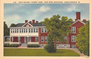 Hospitals Post Card Davis Building, Nurses' Home, Blue Ridge Sanatorium ...