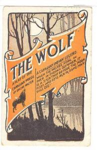 The Wolf, Play of the Canadian Woods by Eugene Walter, Canadian Indian Legend...