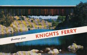 Greetings From Knights Ferry The Mother Lode Country Of California Hollywood ...