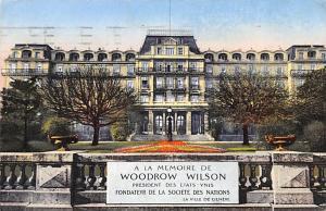 Switzerland Old Vintage Antique Post Card La Memoire de Woodrow Wilson 1930 M...