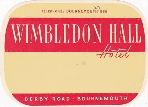 ENGLAND BOURNEMOUTH WIMBLEDON HALL HOTEL VINTAGE LUGGAGE LABEL